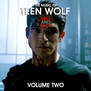 The Music of Teen Wolf: HELL AND BACK (Volume 2)