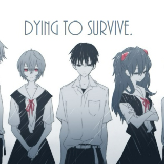 Dying to Survive.