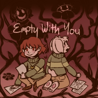 empty with you