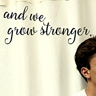 and we grow stronger || julian blackthorn