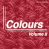 Colours: Volume II