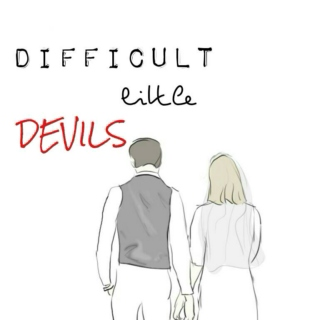 difficult little devils