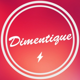 Dimentique: December - March 2016