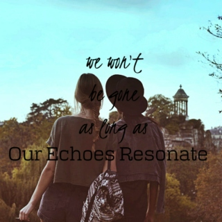 By Girls, For Girls pt5: Our Echoes Resonate