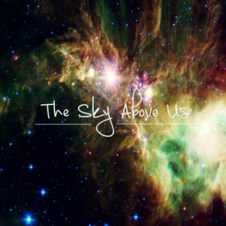 The Sky Above Us