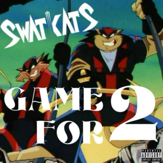 SWAT Kats' GAME FOR 2 [Explicit]