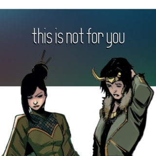 this is not for you