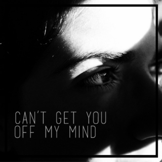 can't get you off my mind