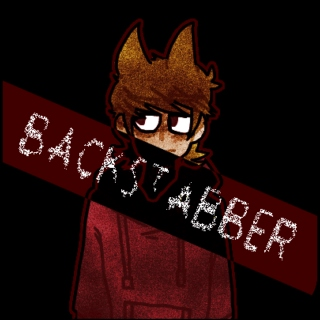 tord mix ;; backstabber