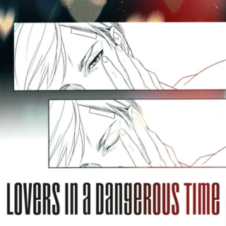 ╣lovers in a dangerous time