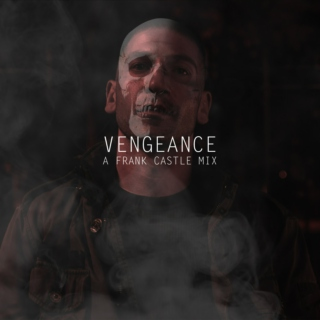 VENGEANCE: a frank castle mix