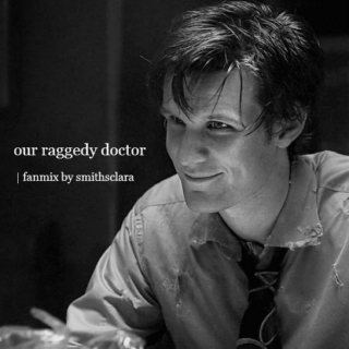 our raggedy doctor