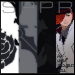 SPP(R): One More Troubled Soul - A Roman Torchwick Playlist