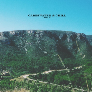 Cabeswater & Chill - vol.2