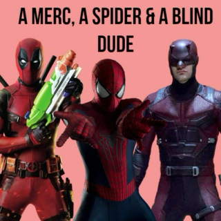 A Merc, A Spider & A Blind Dude
