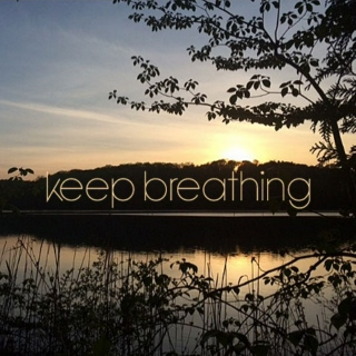 iii. (Keep) Breathing