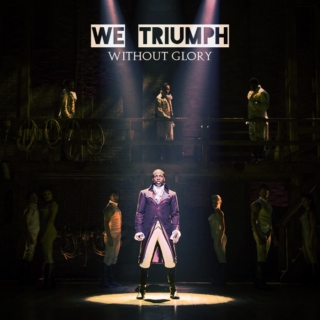 we triumph without glory