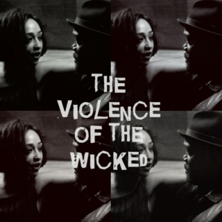 the violence of the wicked
