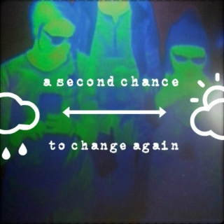 a second chance to change again