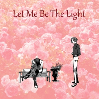 Let Me Be The Light