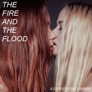 the fire and the flood