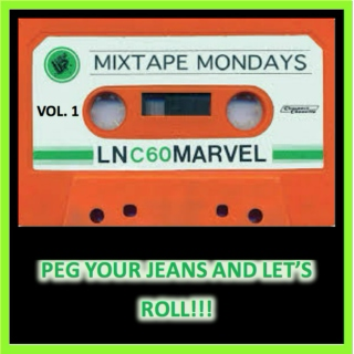 #MixTapeMonday Vol.1