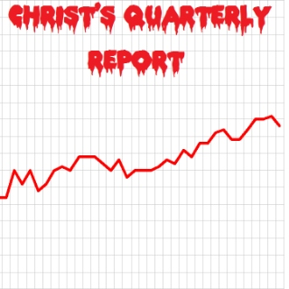 ChrisT's Quarterly Report