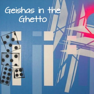 Geishas in the Ghetto