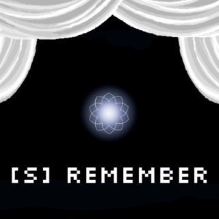 [S] REMEMBER
