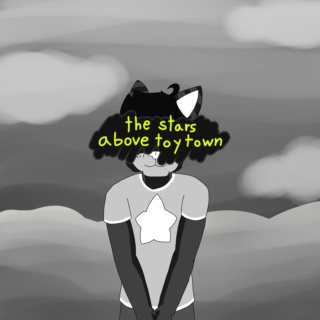 The Stars Above Toy Town [glompy hoshizora oc mix]