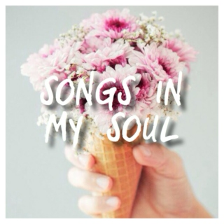 songs in my soul