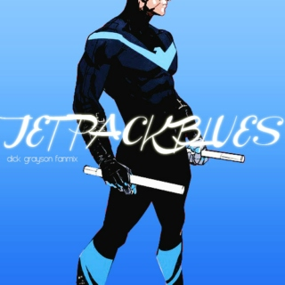 JET PACK BLUES