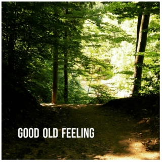Good Old Feeling