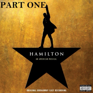 Hamilton: An American Musical part 1
