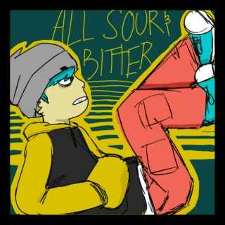 All Sour and Bitter