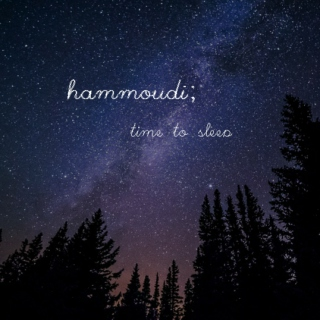 Hammoudi, sleep.