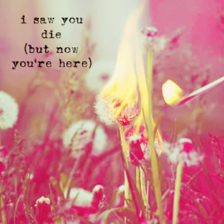 i saw you die once (but now you're here) - bluesey