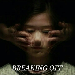 breaking off