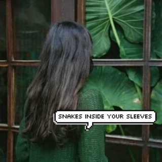 snakes inside your sleeves