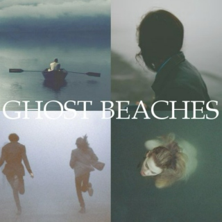Ghost Beaches