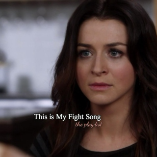 This is My Fight Song (Amelia Shepherd)