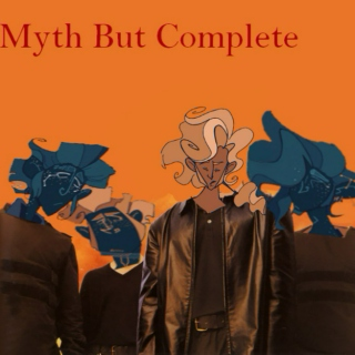 Myth But Complete