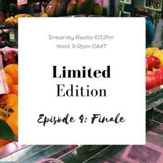 Limited Edition: Episode 4