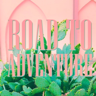 Road to Adventure