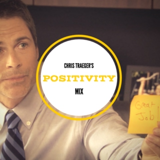 chris traeger's positivity mix