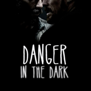 danger in the dark