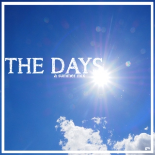 The Days //