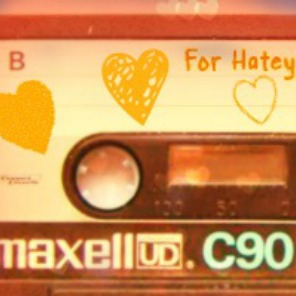For Hatey ❤