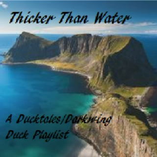 :Thicker Than Water: