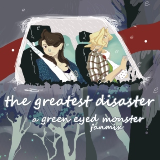 the greatest disaster